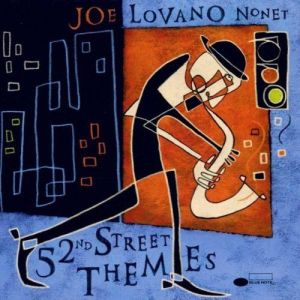 Joe Lovano's 52nd Street Themes with Steve Slagle